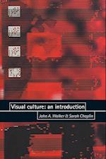 Visual Culture af John Walker, Sarah Chaplin