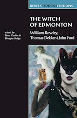 The Witch of Edmonton (Revels Student Editions)