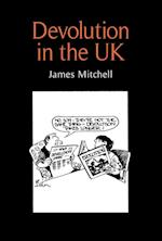 Devolution in the United Kingdom af James Mitchell