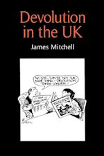 Devolution in the UK af James Mitchell