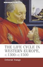 Life-Cycle in Western Europe, c.1300-c.1500