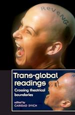 Trans-Global Readings af Caridad Svich
