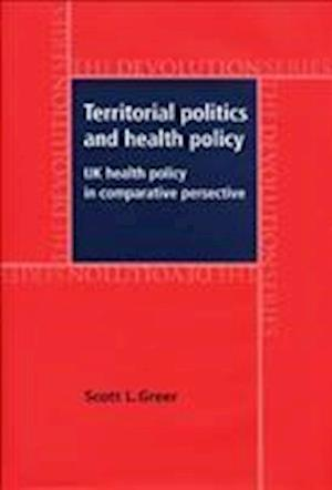Territorial Politics and Health Policy