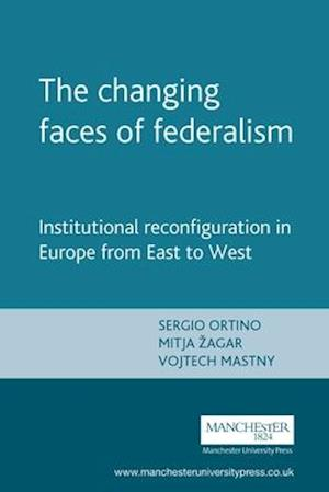 The Changing Faces of Federalism