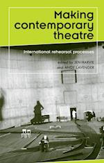 Making Contemporary Theatre (Theatre: Theory-Practice-Performance)