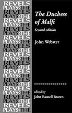 The Duchess of Malfi af John Webster, John Russell Brown