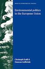 Environmental Politics in the European Union af Christoph Knill