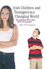 Irish Children and Teenagers in a Changing World af Pat O'connor