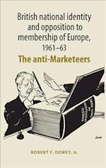 British National Identity and Opposition to Membership of Europe, 1961-63