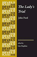 The Lady'S Trial af John Ford, Lisa Hopkins