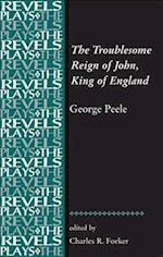 The Troublesome Reign of John, King of England af George Peele, C R Forker