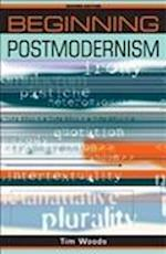 Beginning Postmodernism (Beginnings)