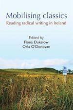 Mobilising Classics af Fintan Lane, Orla O Donovan, Fiona Dukelow