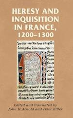 Heresy and Inquisition in France, 1200-1300 af John H. Arnold