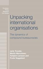 Unpacking International Organisations (European Policy Research Unit)