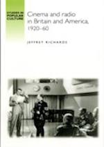 Cinema and Radio in Britain and America, 1920-60 (Studies in Popular Culture)