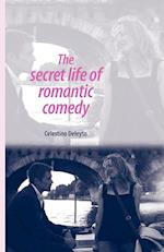 The Secret Life of Romantic Comedy