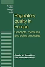 Regulatory Quality in Europe (European Policy Research Unit)