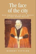 The Face of the City af Robert Tittler