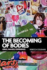 The Becoming of Bodies