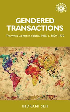 Bog, hardback Gendered Transactions af Indrani Sen