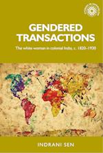 Gendered Transactions (Studies in Imperialism)