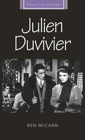 Bog, hardback Julien Duvivier af Dr. Ben McCann