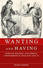 Wanting and Having af Peter Gurney