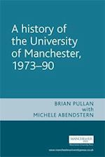 A History of the University of Manchester, 1973-1990