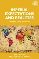 Imperial Expectations and Realities af Andrekos Varnava