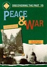 Peace and War: Discovering the Past for Y9 (Discovering the Past)