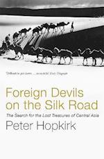 Foreign Devils on the Silk Road af Peter Hopkirk