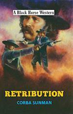 Retribution (A Black Horse Western)
