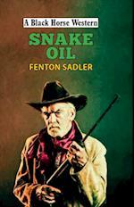 Snake Oil (A Black Horse Western)