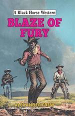 Blaze of Fury (A Black Horse Western)