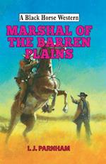 Marshal of the Barren Plains (A Black Horse Western)