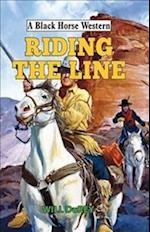 Riding the Line (A Black Horse Western)
