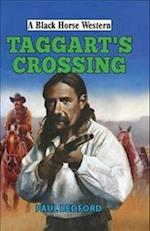 Taggart's Crossing (A Black Horse Western)