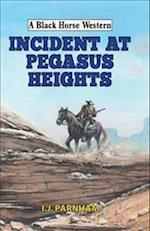 Incident at Pegasus Heights (A Black Horse Western)