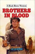 Brothers in Blood (A Black Horse Western)