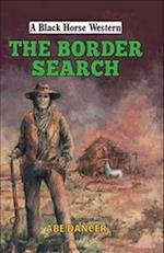 The Border Search (A Black Horse Western)