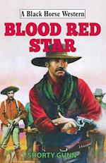 Blood Red Star (Black Horse Western)