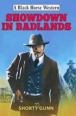 Showdown in Badlands (Black Horse Western)