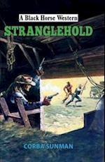 Stranglehold (A Black Horse Western)