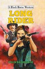 Long Rider (A Black Horse Western)