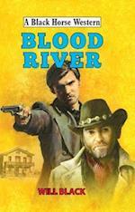 Blood River (A Black Horse Western)