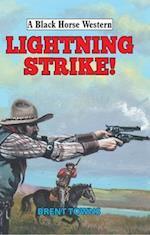 Lightning Strike! (A Black Horse Western)