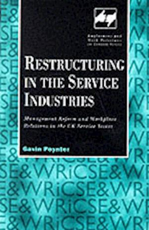 Restructuring in the Service Industries