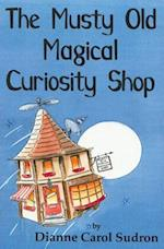 The Musty Old Magical Curiosity Shop