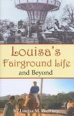 Louisa's Fairground Life and Beyond